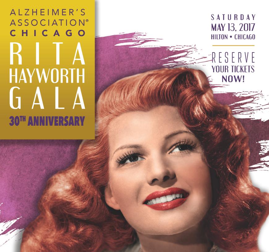 Alzheimer's Association: Chicago, Rita Hayworth Gala 30th Anniversary.